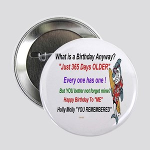 """Birthday Remembered 2.25"""" Button"""