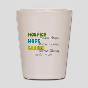 Hospice 2013 hope green blue Shot Glass