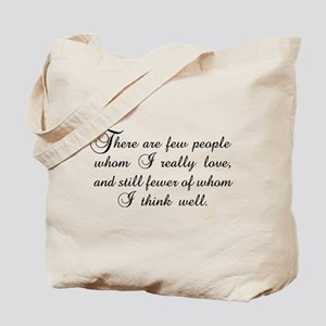 Few Whom I Love Tote Bag