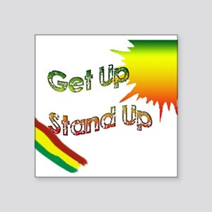 "get up stand up Square Sticker 3"" x 3"""