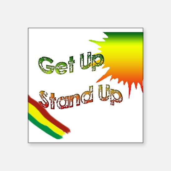"""get up stand up Square Sticker 3"""" x 3"""""""