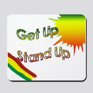 get up stand up Mousepad