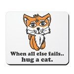 Hug a Cat Mousepad