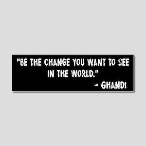 Be The Change Ghandi Car Magnet 10 x 3