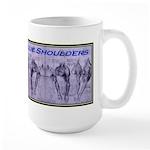 Shoulder Blues Large Mug