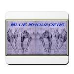 Shoulder Blues Mousepad