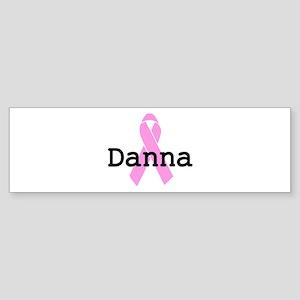 BC Awareness: Danna Bumper Sticker