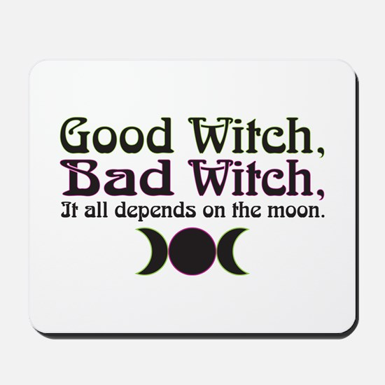 Good Witch, Bad Witch... Mousepad