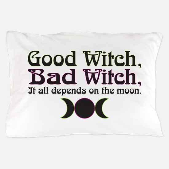 Good Witch, Bad Witch... Pillow Case