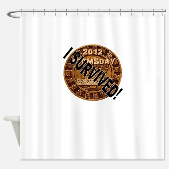 I Survived! Shower Curtain