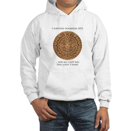 I survived Doomsday 2012 Hooded Sweatshirt