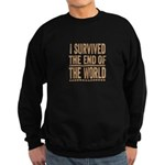 I Survived The End Of The World Sweatshirt (dark)