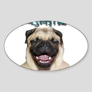 coolstorylaughpug Sticker (Oval)
