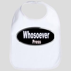Whosoever Press Bib