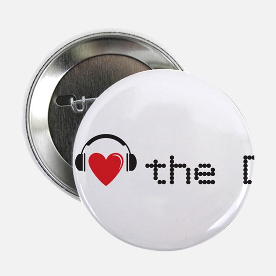 I love (heart) the DJ and headphones design 2.25""