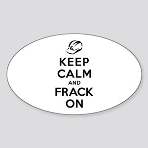 Keep Calm and Frack On Sticker (Oval)