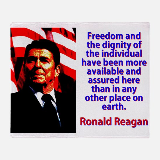 Freedom And The Dignity - Ronald Reagan Throw Blan