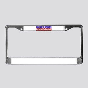 Shall Not Be Infringed License Plate Frame