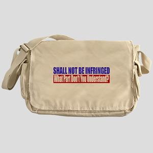 Shall Not Be Infringed Messenger Bag