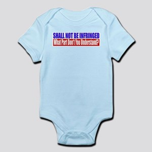 Shall Not Be Infringed Infant Bodysuit