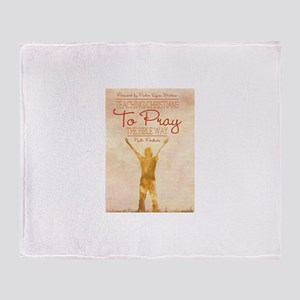 Pray The Bible Way Throw Blanket