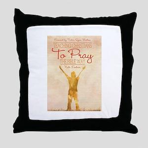 Pray The Bible Way Throw Pillow