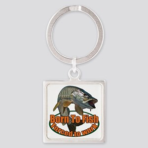 Born to fish forced to work Square Keychain
