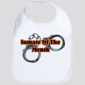INMATE OF THE MONTH Bib