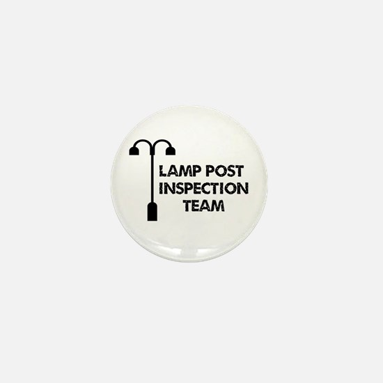 Lamp Post Inspection Team Mini Button
