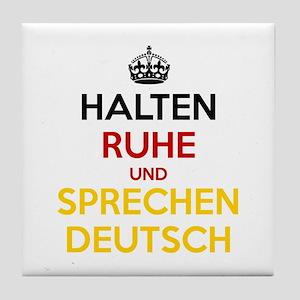 Halten Ruhe und Sprechen Deutsch Tile Coaster
