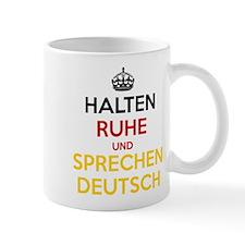 Halten Ruhe und Sprechen Deutsch Mug
