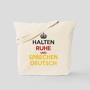 Halten Ruhe und Sprechen Deutsch Tote Bag