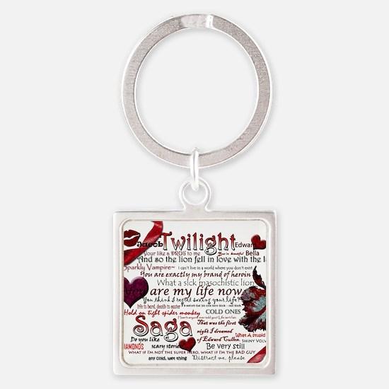 Twilight Quotes Square Keychain