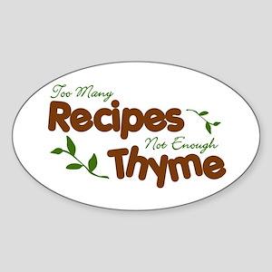 Too Many Recipes Oval Sticker