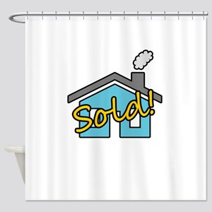 House Sold! Shower Curtain