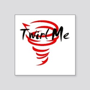 "Twirl Me Square Sticker 3"" x 3"""