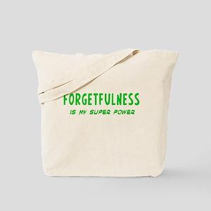 Super Power: Forgetfulness Tote Bag