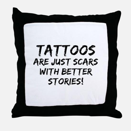 Tattoos Scars Stories Throw Pillow