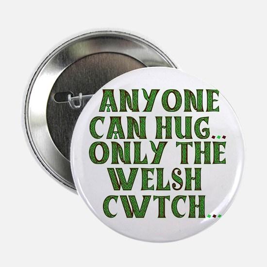 "Hug & Cwtch 2.25"" Button"