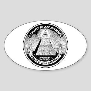 LOGIC IS AN ENEMY / TRUTH IS A MENACE Sticker (Ova