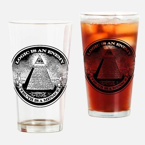 LOGIC IS AN ENEMY / TRUTH IS A MENACE Drinking Gla