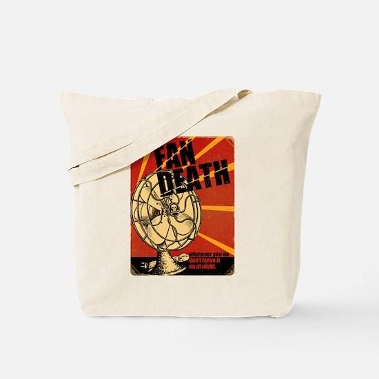 Fan Death Tote Bag