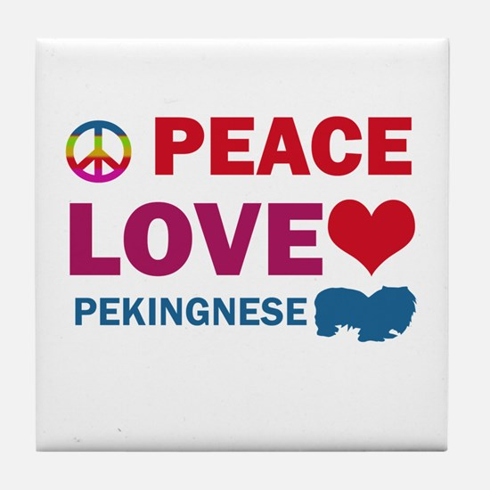 Peace Love Pekingnese Tile Coaster