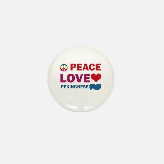Peace Love Pekingnese Mini Button
