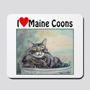 I love Maine Coons Mousepad