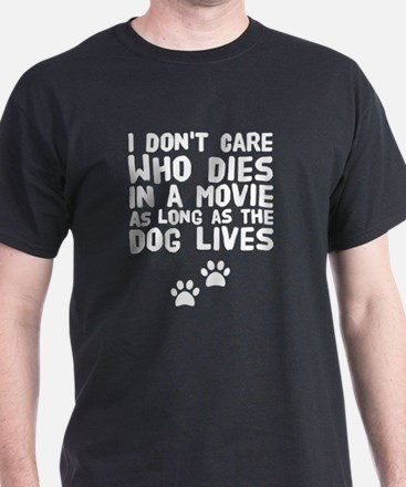 Cute Dog quotes T-Shirt