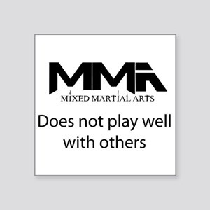 "MMA Not Play Square Sticker 3"" x 3"""