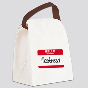 my name is meathead Canvas Lunch Bag