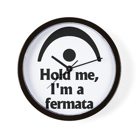 Hold me, Im a fermata Wall Clock