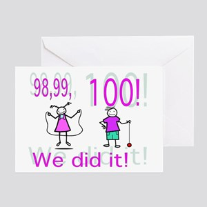 100th Day We Did It Greeting Card